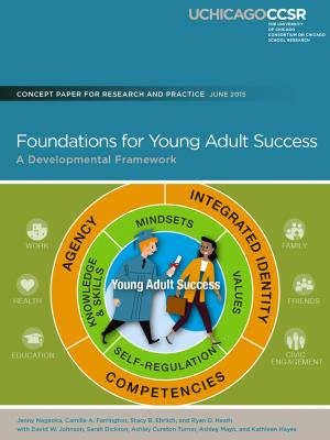 To&Through Research: Foundations for Young Adult Success: A Developmental Framework