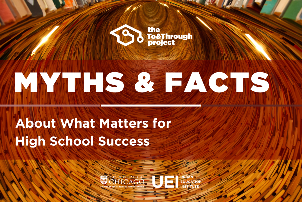 Myths and Facts about High School Success