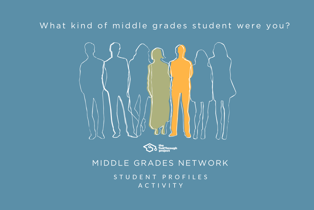 What kind of middle grades student were you?