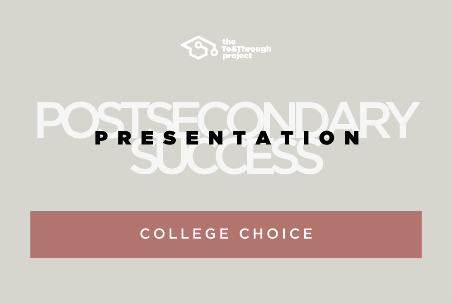 College Choice Presentation