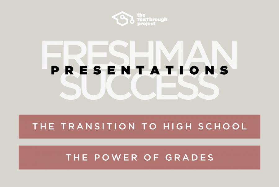 Freshman Success Presentations