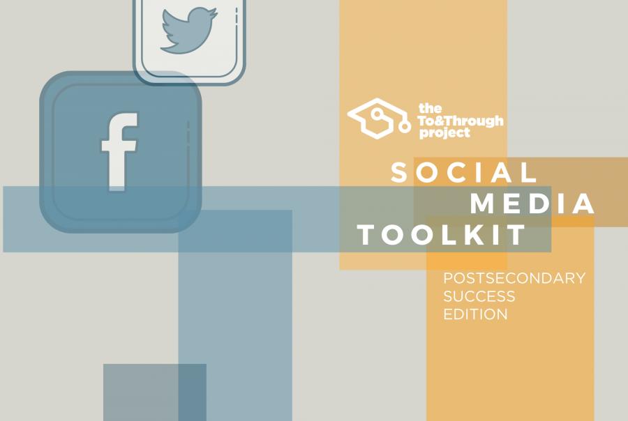 Social Media Toolkit - Postsecondary Success Edition