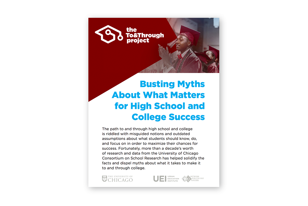 The To&Through Project: Busting myths about what really matters for high school and college success
