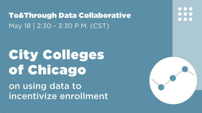City Colleges of Chicago on data on efforts to incentivize enrollment