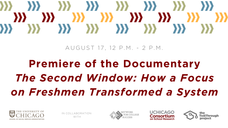 You are invited to the premiere of the documentary The Second Window: How a Focus on Freshmen Transformed a System