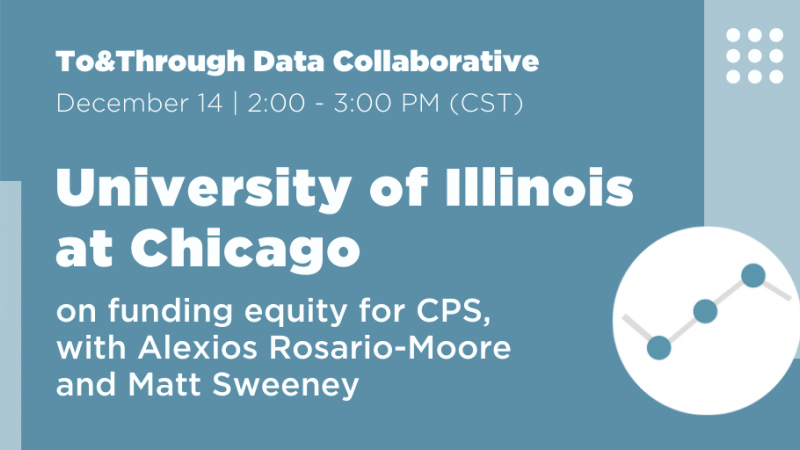 To&Through Data Collaborative: UIC on Funding Equity for CPS